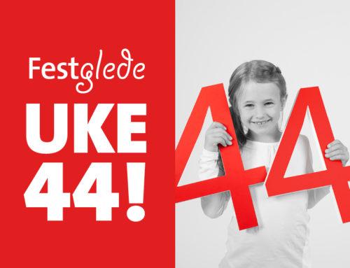 Uke 44 – vår helt egen festuke!